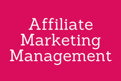 Affiliate Marketing Management